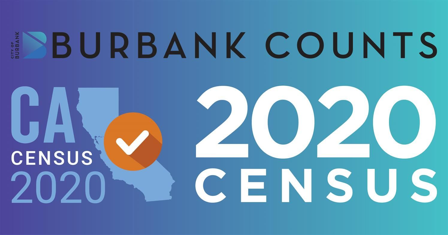 Burbank Counts, 2020 US Census