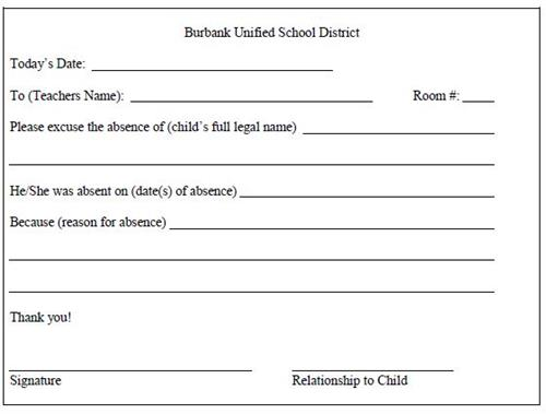 For your convenience, this absence form has been provided to assist you in writing notes to excuse your child's absence. Extra forms are available in the school's office.